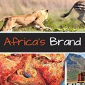 Calling all media: Applications to attend the 2020 Africa Brand Summit are now open!