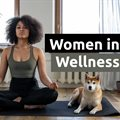 Women in wellness, changing lives one student at a time