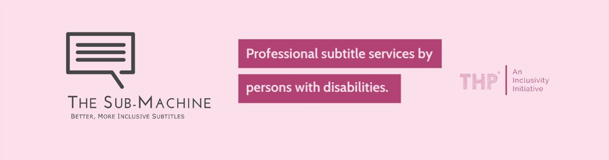 The world's most inclusive subtitles and captioning service provided by persons with disabilities
