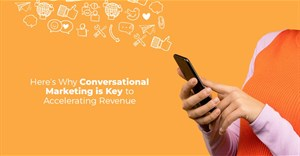 Here's why conversational marketing is key to accelerating revenue