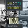 2021 Johannesburg Homemakers Fair | 26 - 28 March | Kyalami Grand Prix Circuit and International Convention Centre