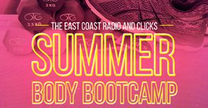 Achieve your 'summer body' goals at the East Coast Radio and Clicks Summer Body Bootcamp
