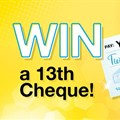 Win a 13th cheque with Smile 90.4FM