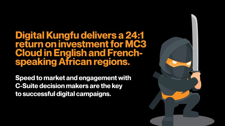 Digital Kungfu delivers a 24:1 return on investment for MC3 Cloud in English and French-speaking African regions