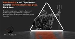 Award-winning brand, Digital Kungfu, launches innovative technology group, Black Swan Technology Holdings