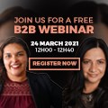 Register for free business-to-business webinar, 24 March 2021