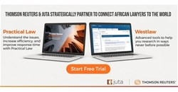 Thomson Reuters and Juta announce strategic partnership to connect African lawyers to the world