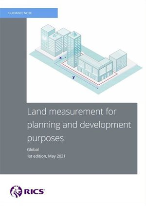 RICS publishes new guidance for land measurement in development projects