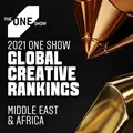 The One Show 2021 Creative Rankings for Middle East & Africa announced