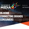 In-home sampling: Connecting brands to consumers during Covid