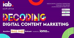IAB SA launches free Decoding Digital Content Marketing podcast series